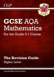 New GCSE Maths AQA Revision Guide: Higher - for the Grade 9-1 Course (with Online Edition), Paperback