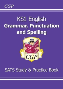 KS1 English Grammar, Punctuation & Spelling Study & Practice Book (for the New Curriculum), Paperback
