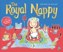The Royal Nappy : A Royal Baby Book, Paperback