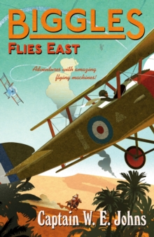 Biggles Flies East, Paperback Book