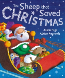 The Sheep That Saved Christmas : A Eweltide Tale, Paperback Book