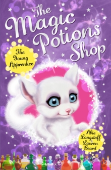 The Magic Potions Shop: The Young Apprentice, Paperback