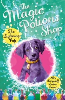 The Magic Potions Shop: The Lightning Pup, Paperback