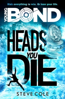 Young Bond: Heads You Die, Paperback Book