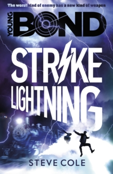 Young Bond: Strike Lightning : Book 3, Paperback Book
