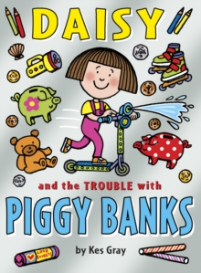 Daisy and the Trouble with Piggybanks, Paperback