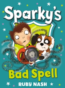 Sparky's Bad Spell : 2, Paperback