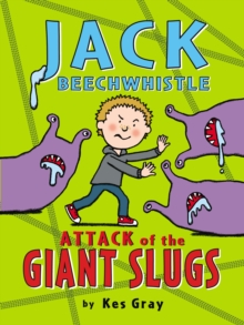 Jack Beechwhistle: Attack of the Giant Slugs, Paperback