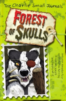 Charlie Small: Forest of Skulls, Paperback Book