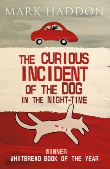 The Curious Incident of the Dog in the Night-time, Paperback