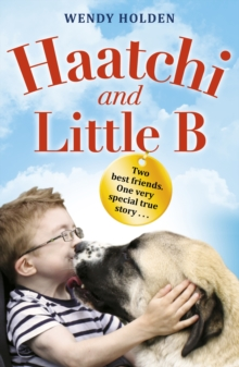 Haatchi and Little B, Paperback