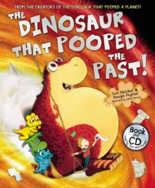 The Dinosaur That Pooped the Past, Paperback Book