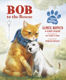 Bob to the Rescue : An Illustrated Picture Book, Paperback