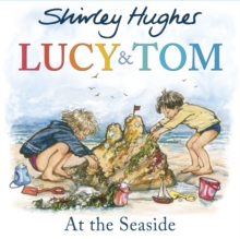 Lucy and Tom at the Seaside, Paperback