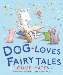 Dog Loves Fairy Tales, Paperback