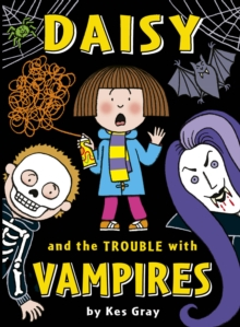 Daisy and the Trouble with Vampires, Paperback
