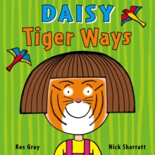 Daisy: Tiger Ways, Paperback Book