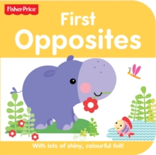 Fisher Price Rainforest Friends Opposites, Board book