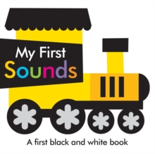 Black and White My First Sounds, Board book