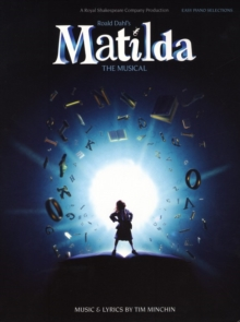 Tim Minchin : Roald Dahl's Matilda - The Musical (Easy Piano), Paperback Book