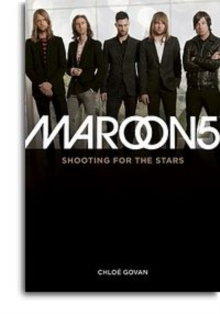 Maroon 5 : Shooting for the Stars, Paperback