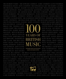 100 Years of British Music, Hardback Book