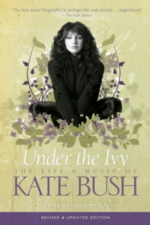 Kate Bush : Under the Ivy, Paperback Book