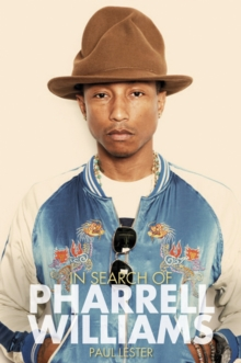 In Search of Pharrell Williams, Paperback