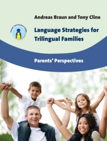 Language Strategies for Trilingual Families : Parents' Perspectives, Paperback Book