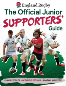England Rugby: The Official Junior Supporters' Guide, Hardback