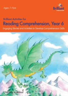 Brilliant Activities for Reading Comprehension, Year 6 : Engaging Stories and Activities to Develop Comprehension Skills, Paperback