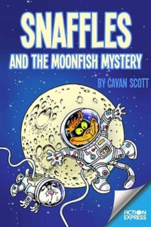 Snaffles and the Moonfish Mystery, Paperback Book