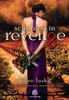 Schooled in Revenge, Paperback Book