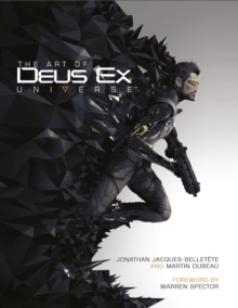 The Art of Deus Ex: Universe, Hardback Book