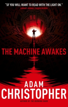 The Machine Awakes (the Spider Wars 2), Paperback