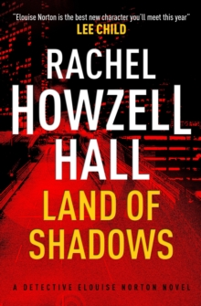 Land of Shadows : A Detective Elouise Norton Novel, Paperback