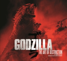 Godzilla - The Art of Destruction, Hardback