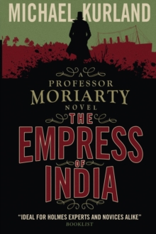 The Empress of India (a Professor Moriarty Novel), Paperback