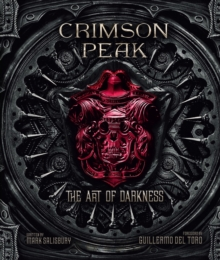 Crimson Peak the Art of Darkness, Hardback