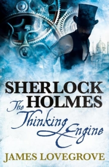 SHERLOCK HOLMES THE THINKING ENGINE, Paperback
