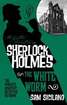 The Further Adventures of Sherlock Holmes : The White Worm, Paperback