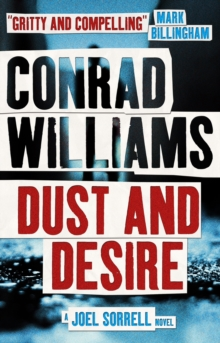 Dust and Desire (A Joel Sorrell Thriller) : 1, Paperback