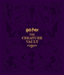 Harry Potter - The Creature Vault, Hardback Book