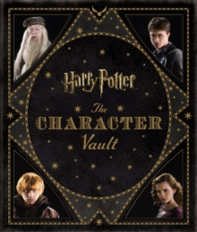 Harry Potter - the Character Vault, Hardback