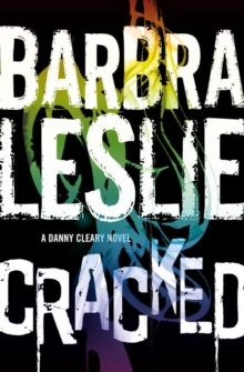 Cracked : A Danny Cleary Novel 1, Paperback Book