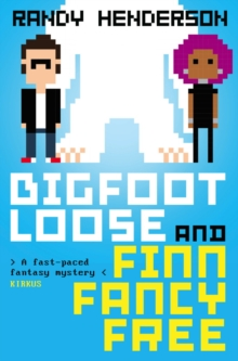 Bigfootloose and Finn Fancy Free, Paperback