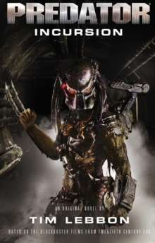 Predator: Incursion (The Rage War) : 1, Paperback