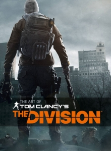 The Art of Tom Clancy's the Division, Hardback