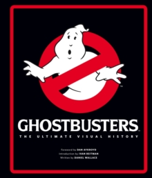 Ghostbusters the Ultimate Visual History, Hardback