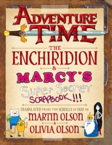 Adventure Time - The Enchiridion & Marcy's Super Secret Scrapbook, Hardback Book